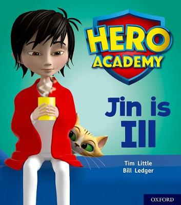 Hero Academy: Oxford Level 1+, Pink Book Band: Jin is Ill