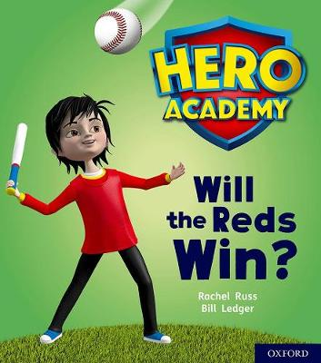 Hero Academy: Oxford Level 2, Red Book Band: Will the Reds Win?