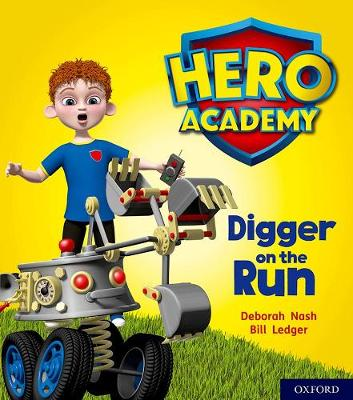Hero Academy: Oxford Level 4, Light Blue Book Band: Digger on the Run