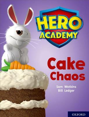 Hero Academy: Oxford Level 7, Turquoise Book Band: Cake Chaos