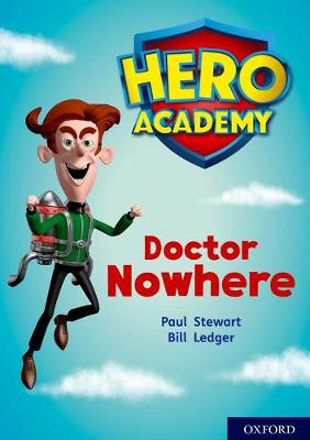 Hero Academy: Oxford Level 11, Lime Book Band: Doctor Nowhere