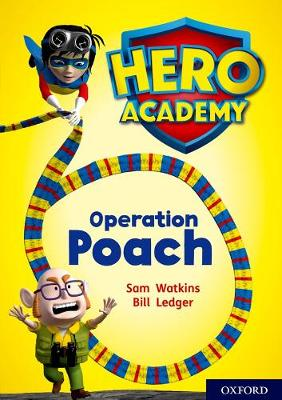Hero Academy: Oxford Level 11, Lime Book Band: Operation Poach