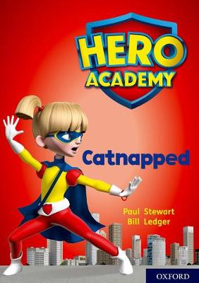 Hero Academy: Oxford Level 12, Lime+ Book Band: Catnapped