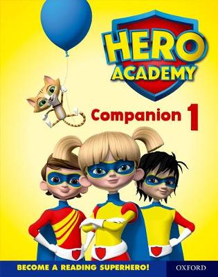 Hero Academy: Oxford Levels 1-6, Lilac-Orange Book Bands: Companion 1 Single