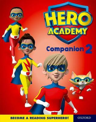 Hero Academy: Oxford Levels 7-12, Turquoise-Lime+ Book Bands: Companion 2 Single