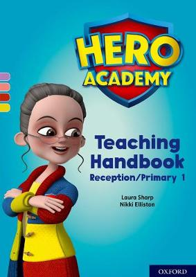 Hero Academy: Oxford Levels 1-3, Lilac-Yellow Book Bands: Teaching Handbook Reception/Primary 1