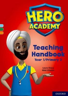 Hero Academy: Oxford Levels 4-6, Light Blue-Orange Book Bands: Teaching Handbook Year 1/Primary 2