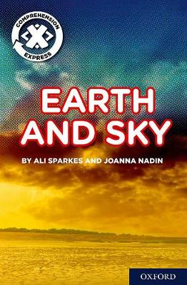 Project X Comprehension Express: Stage 1: Earth and Sky Pack of 6