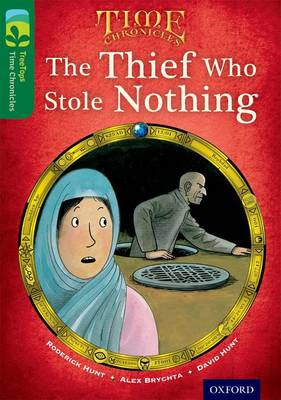 Oxford Reading Tree TreeTops Time Chronicles: Level 12: The Thief Who Stole Nothing