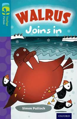 Oxford Reading Tree TreeTops Fiction: Level 9 More Pack A: Walrus Joins In