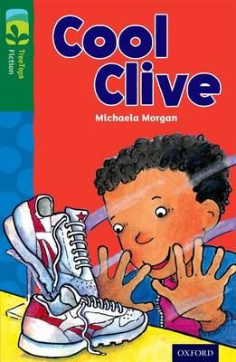 Oxford Reading Tree TreeTops Fiction: Level 12: Cool Clive