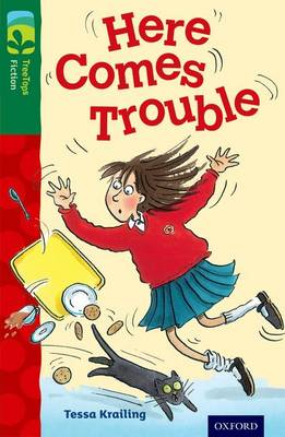 Oxford Reading Tree TreeTops Fiction: Level 12 More Pack A: Here Comes Trouble