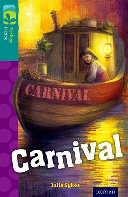 Oxford Reading Tree TreeTops Fiction: Level 16: Carnival