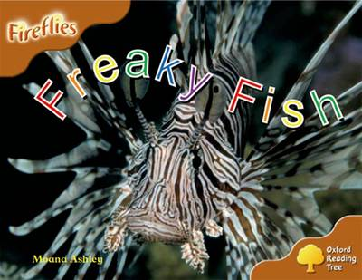 Oxford Reading Tree: Level 8: Fireflies: Freaky Fish