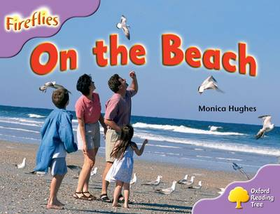 Oxford Reading Tree: Level 1+: More Fireflies A: On the Beach