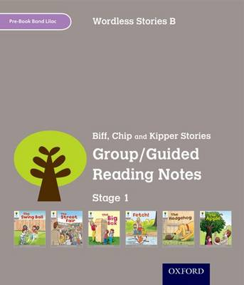 Oxford Reading Tree: Level 1: Wordless Stories B: Group/Guided Reading Notes