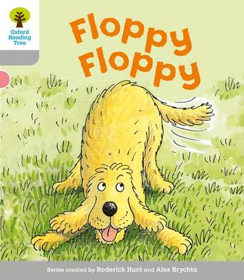 Oxford Reading Tree: Level 1: First Words: Floppy Floppy