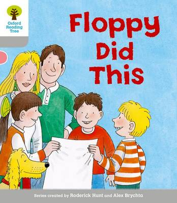 Oxford Reading Tree: Level 1: More First Words: Floppy Did