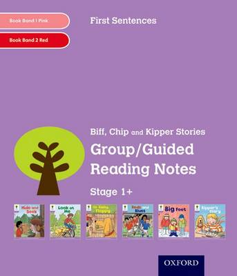 Oxford Reading Tree: Level 1+: First Sentences: Group/Guided Reading Notes