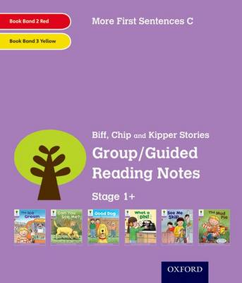Oxford Reading Tree: Level 1+: More First Sentences C: Group/Guided Reading Notes
