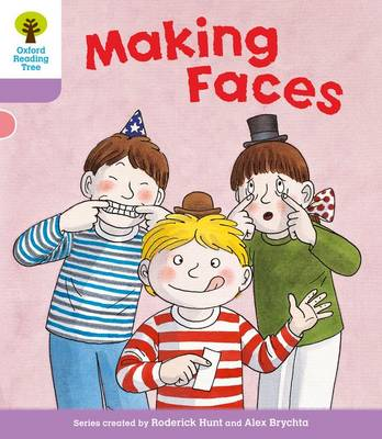 Oxford Reading Tree: Level 1+: More Patterned Stories: Making Faces