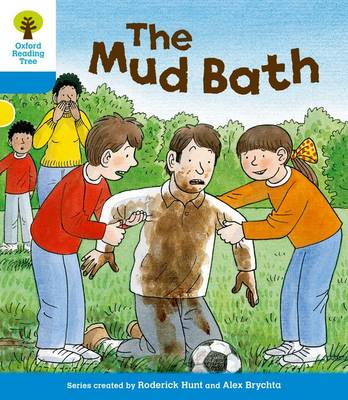 Oxford Reading Tree: Level 3: First Sentences: The Mud Bath