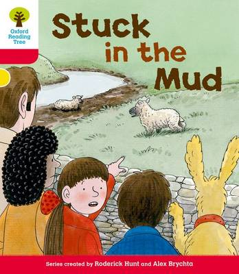 Oxford Reading Tree: Level 4: More Stories C: Stuck in the Mud