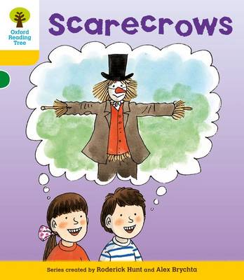 Oxford Reading Tree: Level 5: More Stories B: Scarecrows