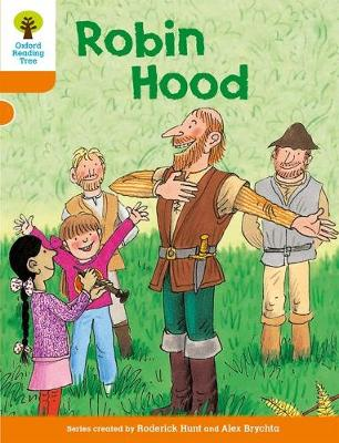Oxford Reading Tree: Level 6: Stories: Robin Hood