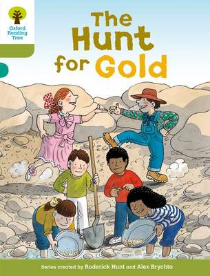 Oxford Reading Tree: Level 7: More Stories A: The Hunt for Gold
