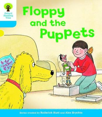 Oxford Reading Tree: Level 3: Decode and Develop: Floppy and the Puppets