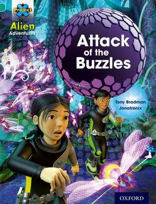 Project X: Alien Adventures: Turquoise: Attack Buzzles