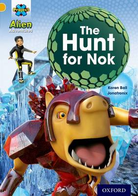 Project X: Alien Adventures: Gold: The Hunt For Nok