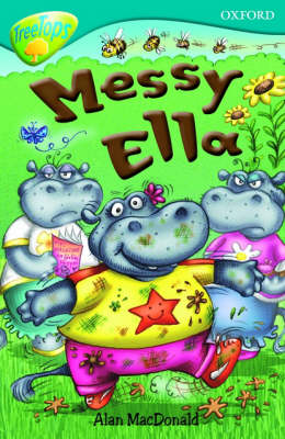 Oxford Reading Tree: Level 9: Treetops: Messy Ella