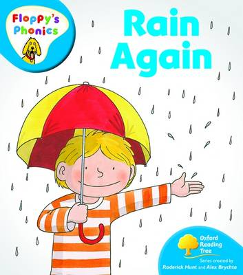 Oxford Reading Tree: Level 2A: Floppy's Phonics: Rain Again