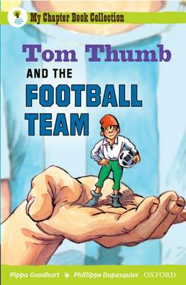 Oxford Reading Tree: All Stars: Pack 2A: Tom Thumb and the Football Team