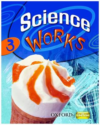 Science Works: 3: Student Book