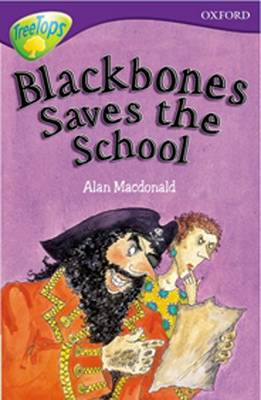 Oxford Reading Tree: Level 11: Treetops: More Stories A: Blackbones Save the School