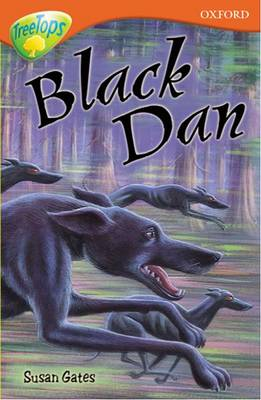 Oxford Reading Tree: Level 13: Treetops More Stories A: Black Dan