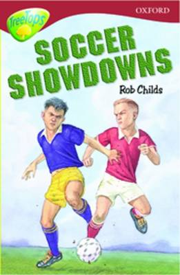 Oxford Reading Tree: Level 15: Treetops Stories: Soccer Showdowns