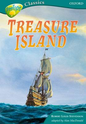 Oxford Reading Tree: Level 16A: Treetops Classics: Treasure Island