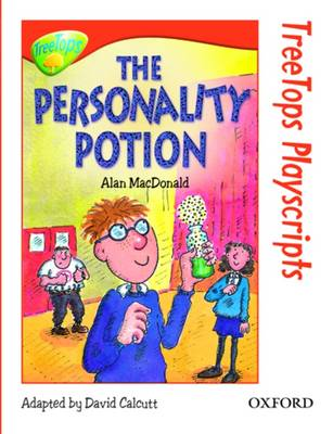 Oxford Reading Tree: Level 13: Treetops Playscripts: The Personality Potion