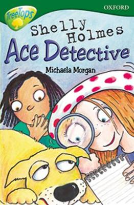 Oxford Reading Tree: Level 12: Treetops: More Stories A: Shelly Holmes Ace Detective