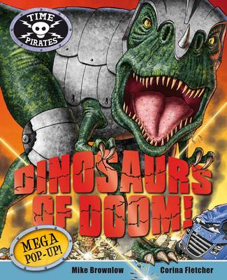 Time Pirates: Dinosaurs of Doom