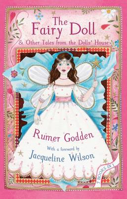 Fairy Doll and Other Tales from the Doll's House: The Best of Rumer Godden