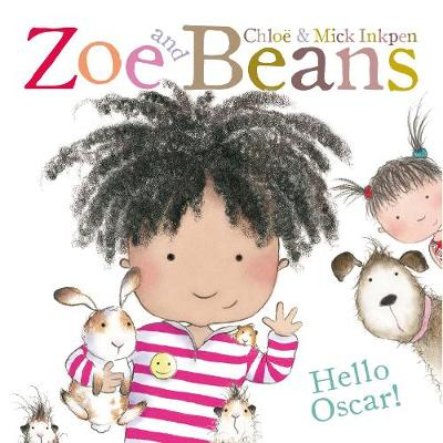 Zoe and Beans: Hello Oscar