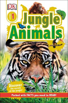Jungle Animals: Discover the Secrets of the Jungle!