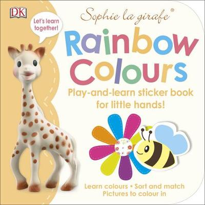 Sophie la girafe Rainbow Colours: Play-and-Learn Sticker Book for Little Hands!