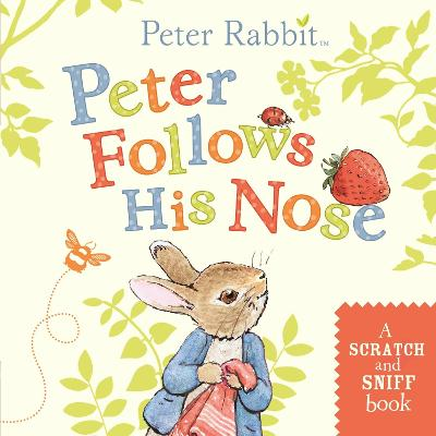 Peter Follows His Nose (Scratch & Sniff)