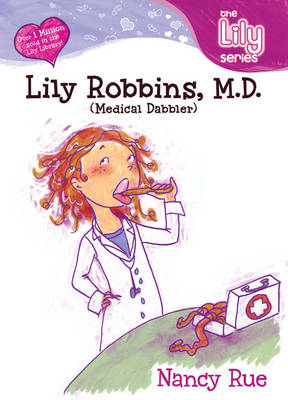 Lily Robbins, M.D.: Medical Dabbler